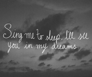 Dream, quotes, and sing image