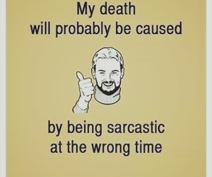 funny, sarcasm, and death image