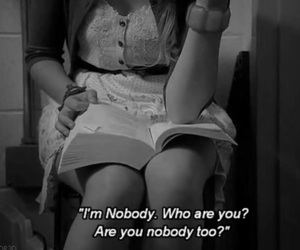 nobody, quotes, and black and white image