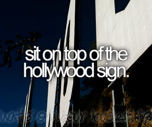 hollywood, Dream, and before i die image