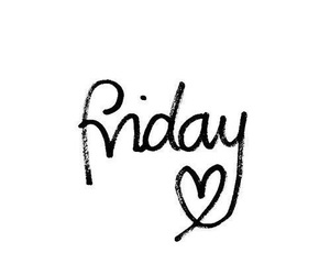 friday, weekend, and heart image