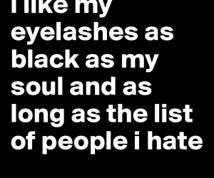 black, hate, and lashes image