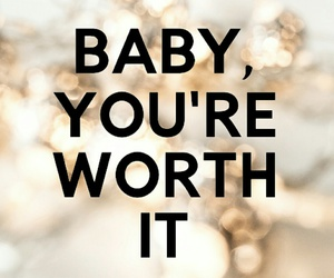 worth, quotes, and baby image