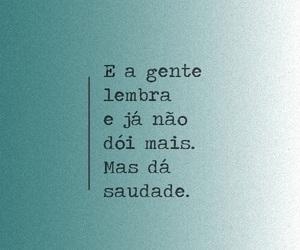 saudade, quote, and dói image