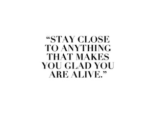 alive, quotes, and life quotes image