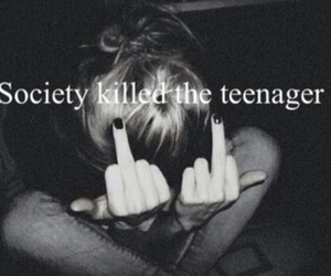 society, teenager, and quote image
