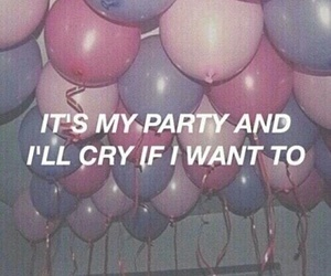 balloons, pity party, and Lyrics image