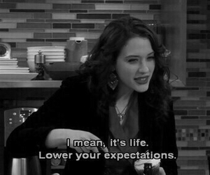 life, quotes, and 2 broke girls image