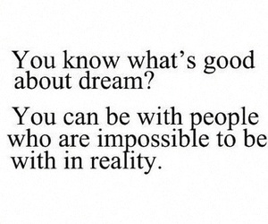 Dream, quotes, and love image