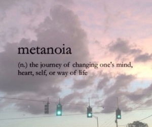 quotes, metanoia, and words image