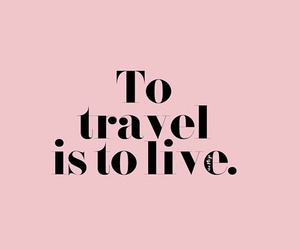 quotes, travel, and live image