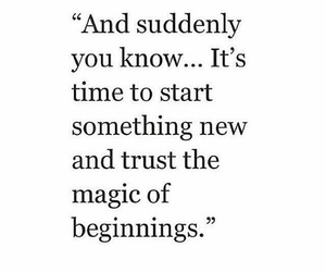 quote, magic, and beginning image