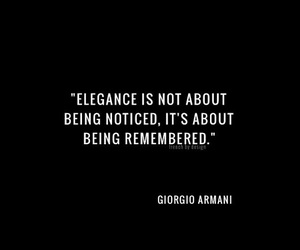 quotes, elegance, and Giorgio Armani image