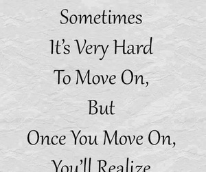 quotes, move on, and decisions image