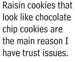 Cookies, funny, and trust image