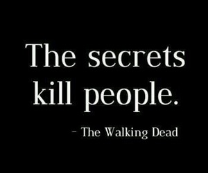 secret, kill, and the walking dead image