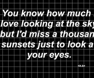 love, quote, and eyes image
