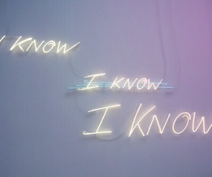 light, i know, and neon image