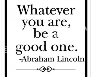 quote, abraham lincoln, and life image