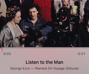 george ezra, wanted on voyage, and listen to the man image
