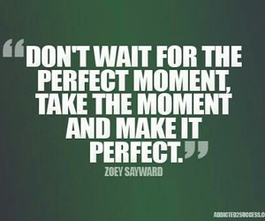 make it perfect quotes image