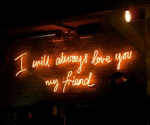 quotes, neon, and friends image