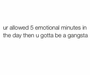 5, emotional, and gangsta image