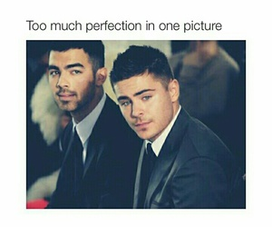 zac efron, Joe Jonas, and perfection image