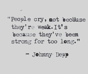 cry, quotes, and strong image