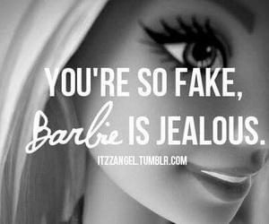 barbie, fake, and jealous image
