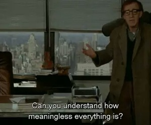 quote, woody allen, and everything image