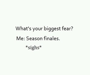 fear, season, and biggest image