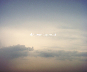 clouds, exist, and quote image