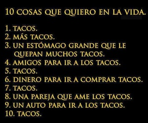 frases, funny, and tacos image