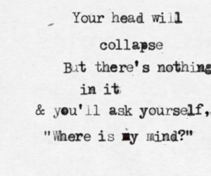 where is my mind, pixies, and quote image