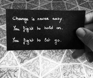 black and white, quote, and change image