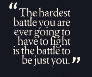 battle, hardest, and quotes words image