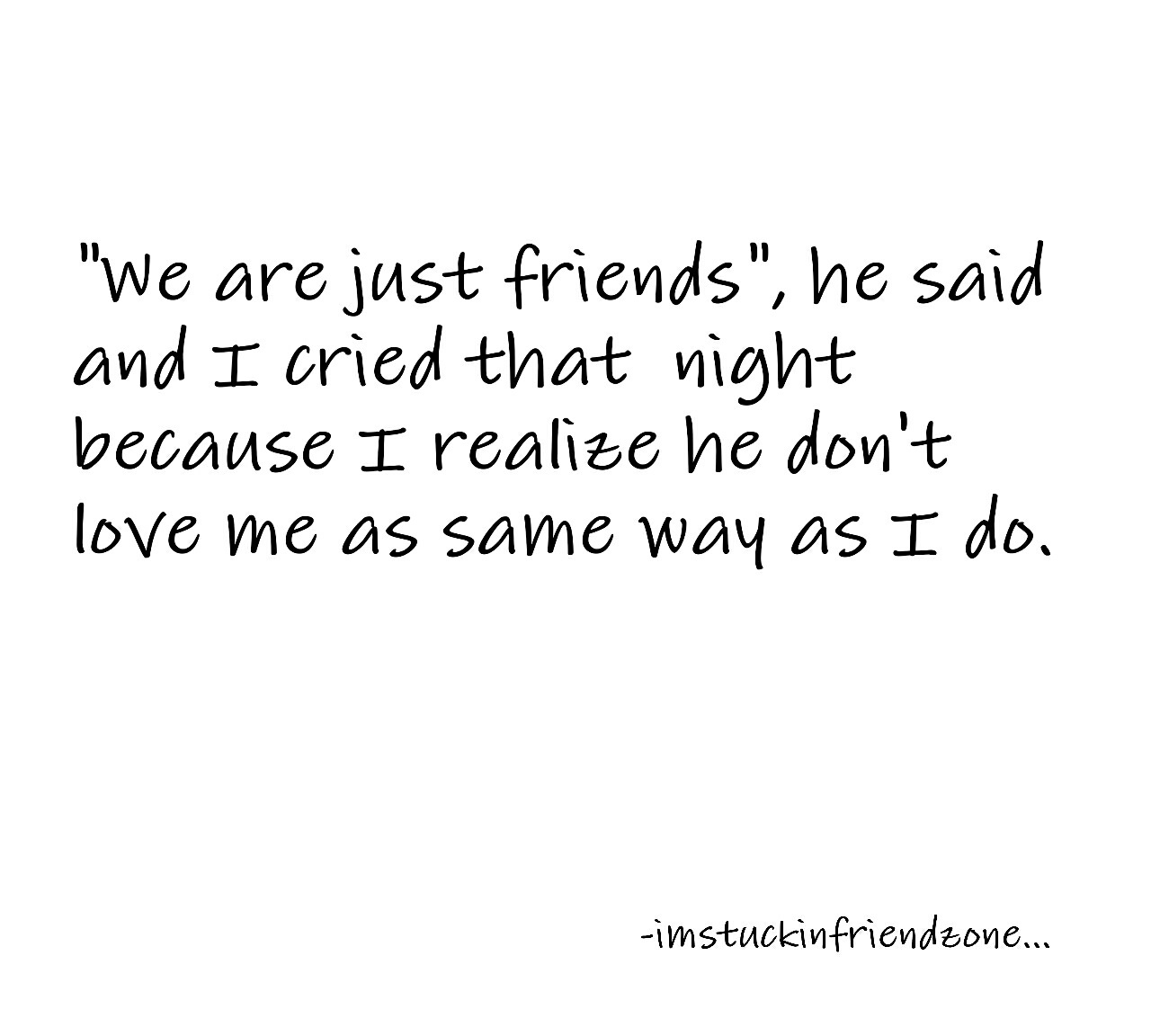 Friend zone and love... uploaded by meanie on We Heart It