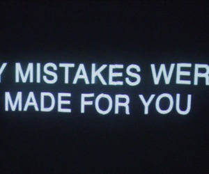 grunge, mistakes, and quote image