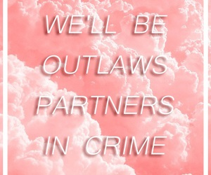 Lyrics, outlaws, and quotes image