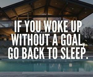 goals, quote, and Dream image