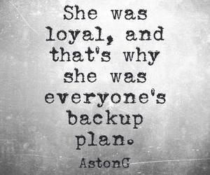 poetry, loyal, and backup plan image