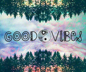 good vibes and quotes image