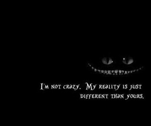 quote, alice in wonderland, and crazy image