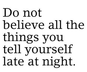 quotes, night, and believe image