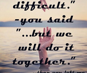 alone, difficult, and together image