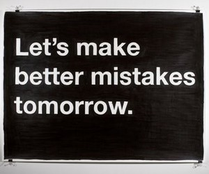 mistakes, quotes, and tomorrow image