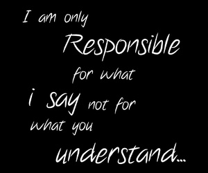 quote, say, and responsible image
