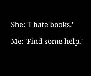 books, hate, and help image
