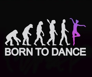 dance, born, and love image